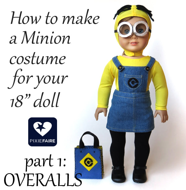Make Minion Overalls for 18\