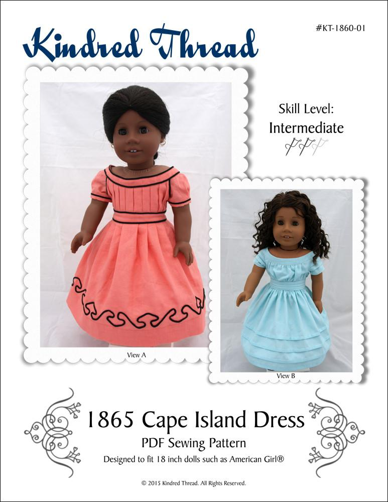 Kindred Thread 1865 Cape Island Dress Doll Clothes Pattern 18 Inch
