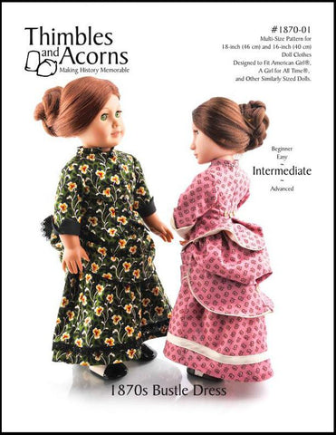 "1870's Bustle Dress Bundle 16"" and 18"" Doll Clothes Pattern"