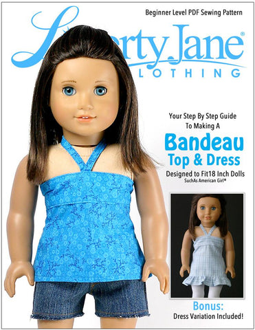 "Liberty Jane 18 Inch Modern Bandeau Top and Dress 18"" Doll Clothes Pattern Pixie Faire"