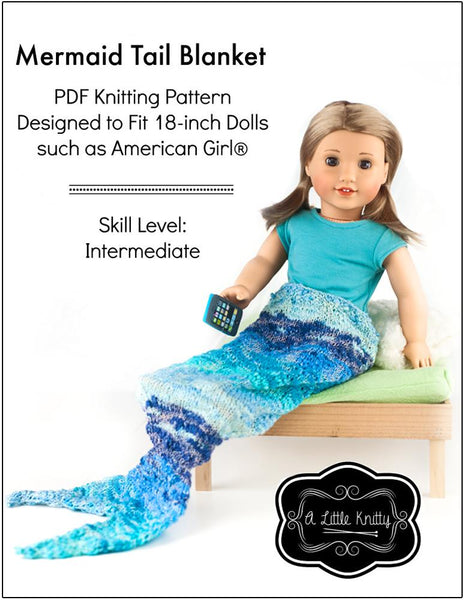 A Little Knitty Mermaid Tail Blanket Doll Clothes Knitting