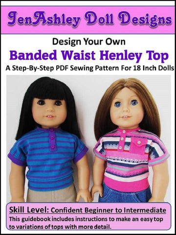 "Design Your Own Banded Waist Henley 18"" Doll Clothes Pattern"
