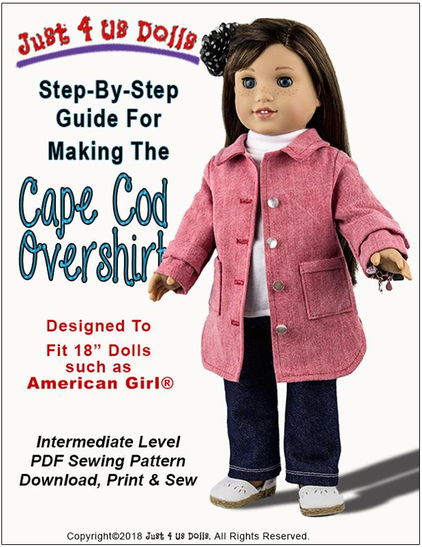 Just 4 Us Dolls Cape Cod Overshirt Doll Clothes Pattern 18 Inch