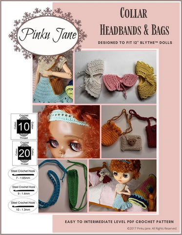 "Collar, Headbands, & Bags Crochet Pattern For 12"" Blythe Dolls"