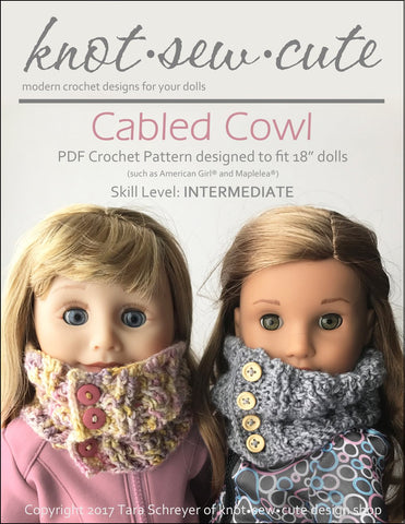 "Knot-Sew-Cute Crochet Cabled Cowl 18"" Doll Crochet Pattern Pixie Faire"