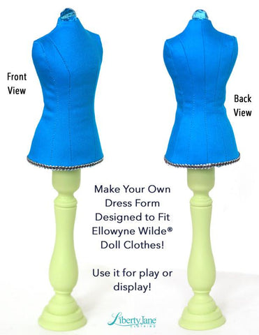 Dress Form Pattern for Ellowyne Wilde® Dolls