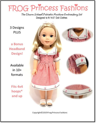 "Charm School Patriotic Machine Embroidery Design Set For 14.5"" Doll Clothes"