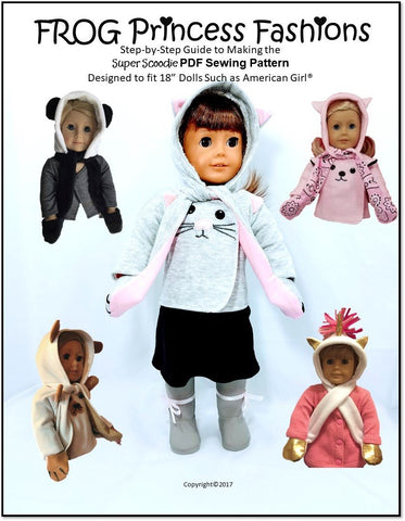 "Frog Princess Fashions 18 Inch Modern Super Scoodie 18"" Doll Clothes Pattern Pixie Faire"