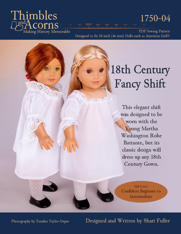 "Thimbles and Acorns 18 Inch Historical 18th Century Fancy Shift 18"" Doll Clothes Pattern Pixie Faire"