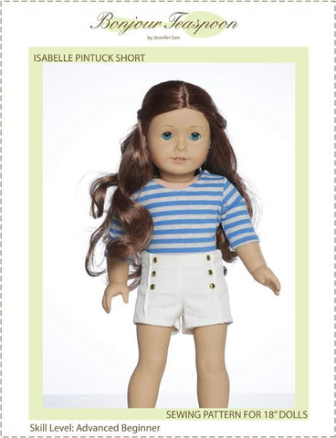 "Bonjour Teaspoon 18 Inch Modern Isabelle Pintuck Short 18"" Doll Clothes Pattern Pixie Faire"