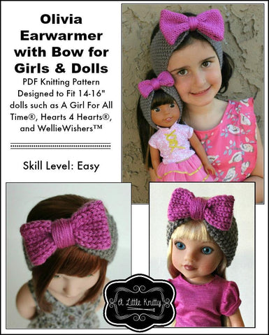 "A Little Knitty Knitting Olivia Earwarmer with Bow Knitting Pattern for Girls and 14-16"" Dolls Pixie Faire"