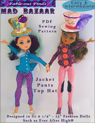 Fable-ous Finds Ever After High Mad Bazaar Jacket, Pants, and Top Hat Pattern for Ever After High Dolls Pixie Faire