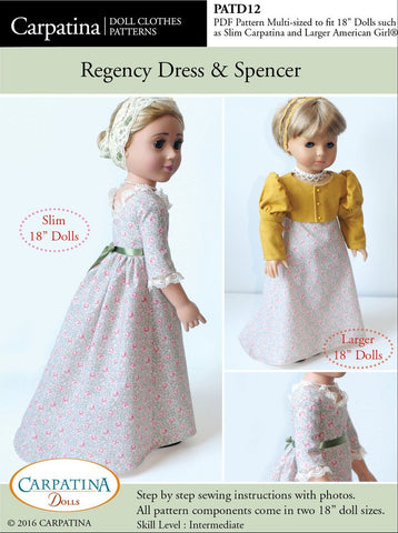 "1810 - 1815 Regency Dress and Spencer Multi-sized Pattern for Regular and Slim 18"" Dolls"