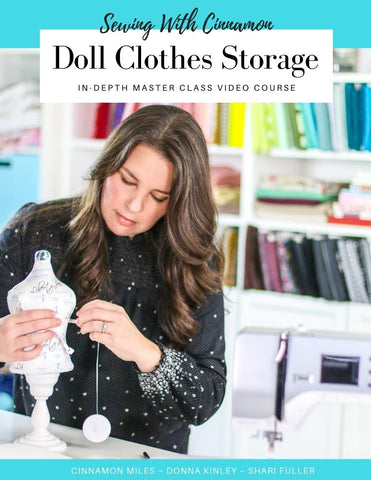 Doll Clothes Storage Master Class Video Course
