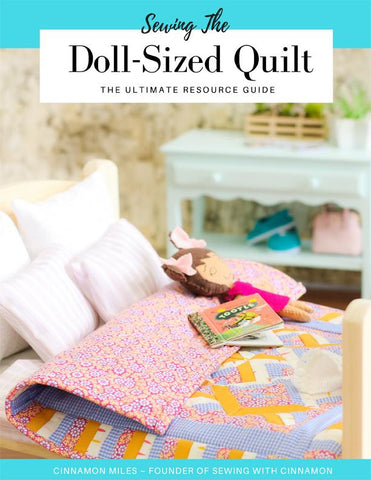 Sewing The Doll-Sized Quilt Master Class Course