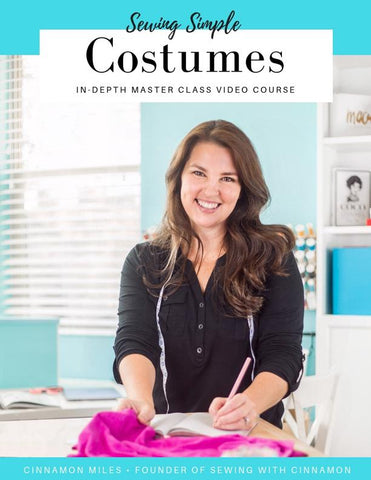 Sewing Simple Costumes Master Class Video Course