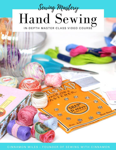 Hand Sewing Mastery Master Class Video Course