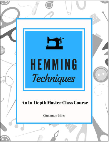 Hemming Techniques Master Class Video Course