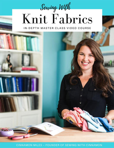 SWC Classes Sewing With Knit Fabrics - Master Class Video Course Pixie Faire