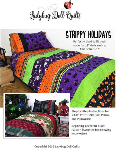 Strippy Holiday PDF quilt pattern bedding designed to fit bed of 18 inch American Girl doll