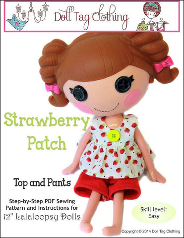 Doll Tag Clothing Lalaloopsy Strawberry Patch Top and Pants Pattern for Lalaloopsy Dolls Pixie Faire