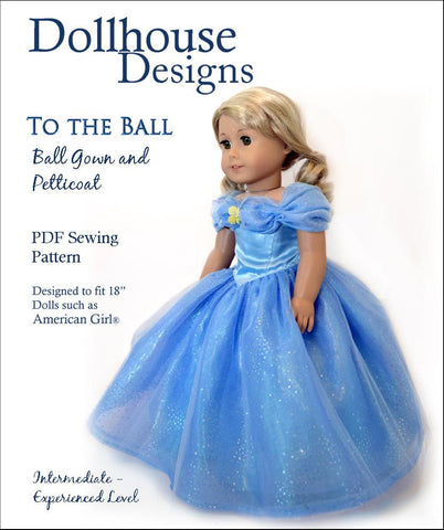 "Dollhouse Designs 18 Inch Modern To the Ball - Gown & Petticoat 18"" Doll Clothes Pattern Pixie Faire"
