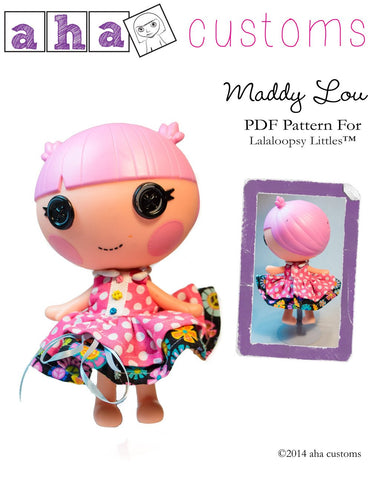 Aha Customs Lalaloopsy Maddy Lou Dress Pattern for Lalaloopsy Littles Dolls Pixie Faire