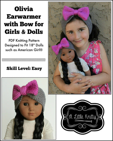 A Little Knitty Knitting Olivia Earwarmer with Bow Knitting Pattern for Girls and 18 inch Dolls Pixie Faire