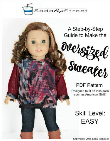 "Soda Pop Street 18 Inch Modern Oversized Sweater 18"" Doll Clothes Pattern Pixie Faire"