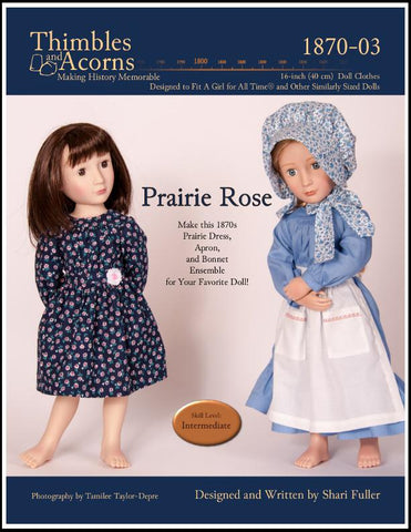 Thimbles and Acorns A Girl For All Time Prairie Rose Pattern for AGAT Dolls Pixie Faire