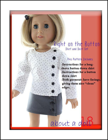 "Right on the Button Shirt & Skirt Set 18"" Doll Clothes Pattern"