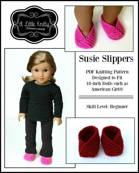 Knitting Pattern Doll Booties : A Little Knitty Susie Slippers Doll Clothes Knitting Pattern 18 inch American...