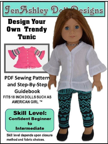 "Jen Ashley Doll Designs 18 Inch Modern Design Your Own Trendy Tunic 18"" Doll Clothes Pattern Pixie Faire"