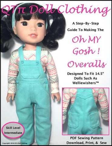 "QTπ Doll Clothing WellieWishers Oh My Gosh! Overalls 14.5"" Doll Clothes Pattern Pixie Faire"