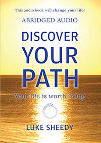 Discover Your Path, Your Life Is Worth Living Abridged Audio