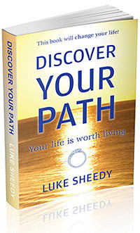 Discover Your Path, Your Life is Worth Living (Paperback)