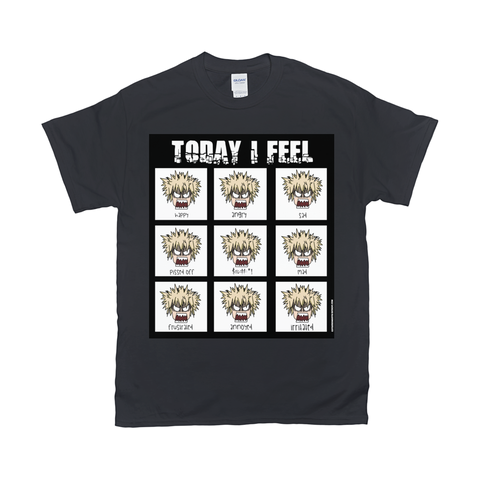 Today I feel ANGRY T-Shirt