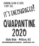 Quarantine Time 2020 - Love for the Klub Bub bartenders!