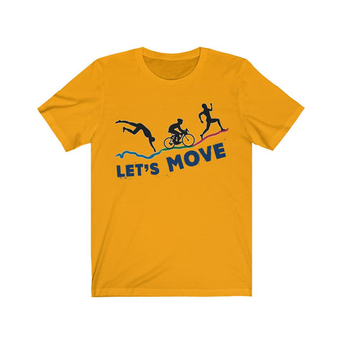 Let's Move Unisex Jersey Tee