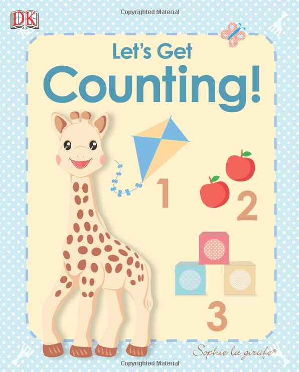 My First Sophie la Girafe: Let's Get Counting! (My First Sophie La Giraffe) [Board Book]