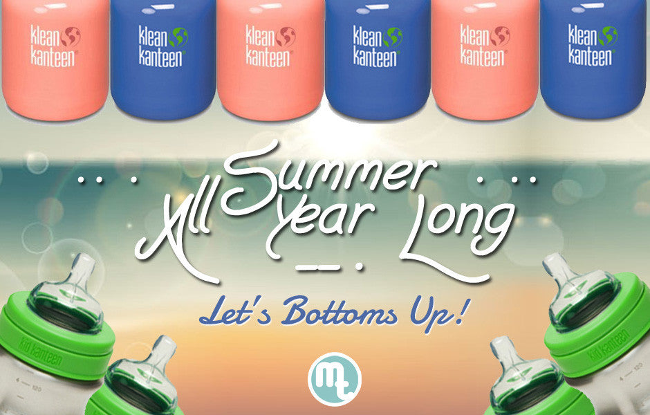It's Summer All Year Long! Let's bottoms up! View our drink bottle collection by clicking here!