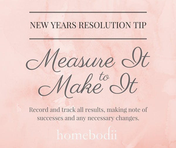 New Year's Resolution Tip: Track and Measure changes