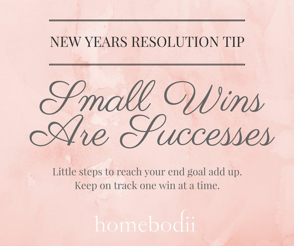 New Year's Resolution Tip: Small wins are successes