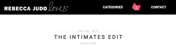 Rebecca Judd Loves: Intimates Edit
