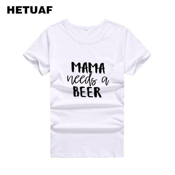 """Mama Needs A Beer Tshirts """