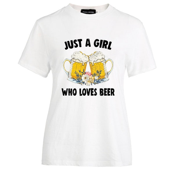 """Just A Girl Who Loves Beer"" Women's T Shirt"