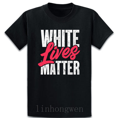 """White Lives Matter"" T Shirt"