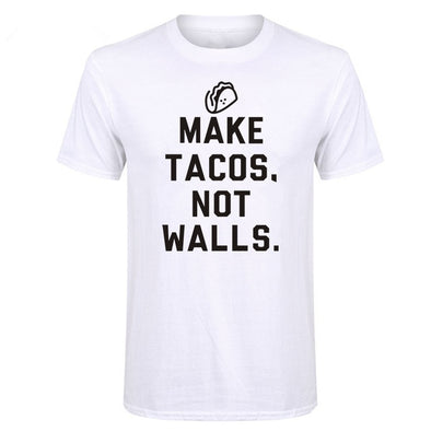 """ Make Tacos Not Walls"" Funny Men's T Shirt"