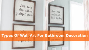 Types Of Wall Art For Bathroom Decoration