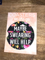 Maybe Swearing Will Help Car Coaster